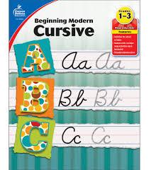 Beginning Modern Cursive Grades 1 3 Carson Dellosa
