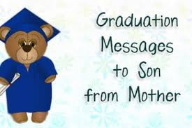 Graduation Quotes For Son Mesmerizing Graduation Quotes From Parents To Son Free Professional Resume