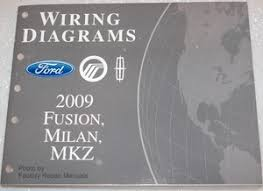 2009 ford fusion mercury milan lincoln mkz electrical wiring 2009 ford fusion mercury milan lincoln mkz electrical wiring diagrams manual