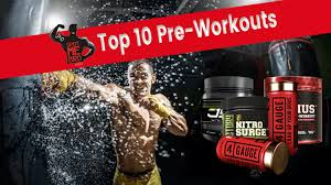 top 10 pre workout