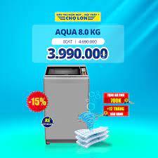 Siêu Thị Điện Máy - Nội Thất Chợ Lớn - ▪️ Máy giặt AQUA 8.0 Kg 80AT giảm  15% Giá còn: 3.990.000 (̶4̶̶.̶̶6̶̶9̶̶0̶̶.̶̶0̶̶0̶̶0̶) - Tặng bộ PMH 700.000đ  - Tặng thêm 12