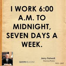 Quote Of The Week For Work Fascinating Jerry Falwell Quotes QuoteHD