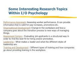 industrial organizational i psychology jay m finkelman ph d 8 some interesting research topics