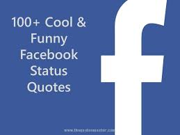 Funny Facebook Quotes Interesting 48 Cool Funny Facebook Status Quotes