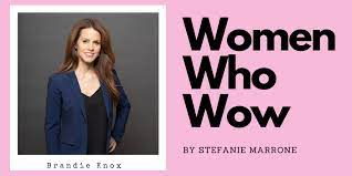 Women Who Wow: Brandie Knox | The Social Media Butterfly