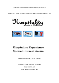culinary development and innovation essayculinary development and innovations module reflective essay on the practical visiting fellows event florentina danie
