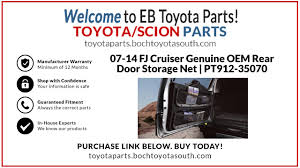 2007 2016 toyota fj cruiser rear door storage cargo net genuine oem pt912 35070 boch toyota south parts