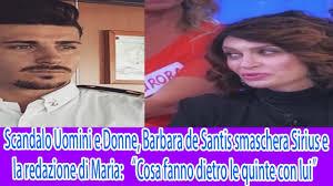 """Scandalo Uomini e Donne, Barbara de Santis smaschera Sirius e la redazione  di Maria """"Cosa fanno - YouTube"""