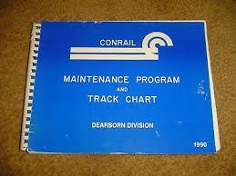 Conrail Track Charts 1997 Conrail Maintenance Program Track Chart For Dearborn