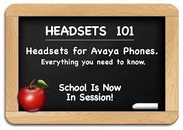 headsets 101 avaya headsets everything you need to know