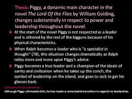 lord of the flies essay tips and examples ppt thesis piggy a dynamic main character in the novel the lord of the flies