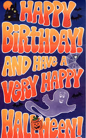 halloween birthday greeting 126 best happy birthday to you images on pinterest happy brithday