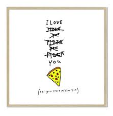 Pizza Love Quotes