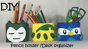 DIY Pencil Holder/Desk Organizer Pokemon Snorlax Bayleef Piplup Inspired  #33 - YouTube
