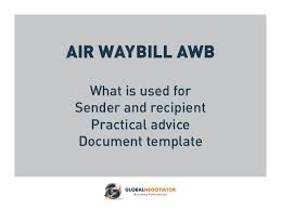 Air Waybill Form And User Guide