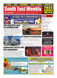 South East Weekly Magazine March 15 2017 by South East Weekly.