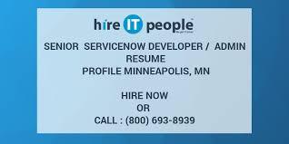 Senior ServiceNow Developer Admin Resume Profile Minneapolis MN Simple Servicenow Developer Resume