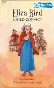 Eliza Bird : Child Convict, Rigby Blueprints Middle Primary B Unit 3 :  Beginnings by Kerri Lane   9780731273898   Booktopia