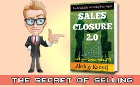 Sales Closure Sales Closure Selling Selling Techniques Closing Sales Sell To