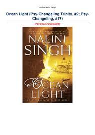 Ocean Light Nalini Singh Read Online Free Pdf Free Download Ocean Light Psy Changeling Trinity 2