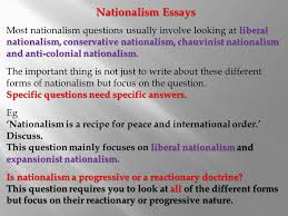 short answer questions  short answer questions are marked out  nationalism essays liberal nationalism conservative nationalism chauvinist nationalism and anti colonial nationalism