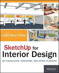 free sketchup for interior design 3d visualizing designing and e planning pdf interior design booksinterior