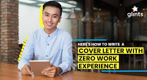 Work Experience Cover Letter Template Heres How To Write A Cover Letter With Zero Work