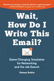 Wait How Do I Write This Email Danny Rubin 9780996349925
