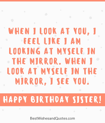 Quotes For Sister Birthday Fascinating 48 Special And Emotional Ways To Say Happy Birthday Sister