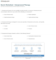 quiz worksheet interpersonal therapy com print interpersonal therapy techniques definition worksheet