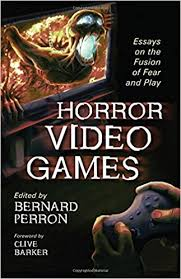 horror video games essays on the fusion of fear and play bernard  horror video games essays on the fusion of fear and play
