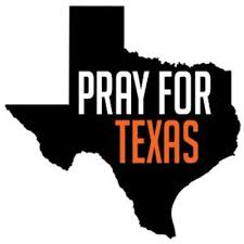 Image result for texas is our prayers