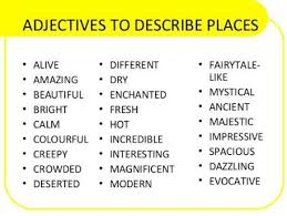 Adjectives For Recommendation Letter The Crazy Students Adjectives To Describe Places