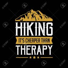 Hiking T Shirt Design Hiking Quote And Saying Best For Print Like T Shirt Design