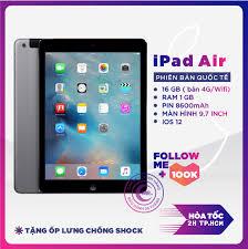 Nơi bán Máy tính bảng IPAD AIR bản WIFI IOS 12 CẦU HÌNH MANH và phụ kiện  Bảo hành 6 tháng MR CAU giá chỉ 4.015.000₫