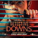 Detective Downs album by Chris Minh Doky