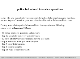 Behavioural Based Interviewing Police Behavioral Interview Questions