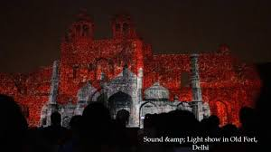 Purana Qila Light And Sound Show Video Sound And Light Show In Old Fort At Delhi Youtube