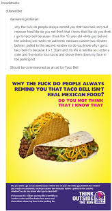 taco bell tacos tumblr. Simple Tumblr Dukewolber Damianmcgintleman Why The Fuck Do People Always Remind You That Taco  Bell Isnu0027 Intended Taco Bell Tacos Tumblr