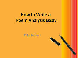 how to write a poem analysis essay ppt video online  how to write a poem analysis essay