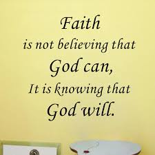 God Encouragement Quotes Amazon hot Faith Is knowing that god will Vinyl Wall Art Quote 38