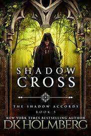 shadow cross the shadow accords book by d