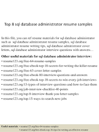 Top 8 sql database administrator resume samples In this file, you can ref  resume materials ...