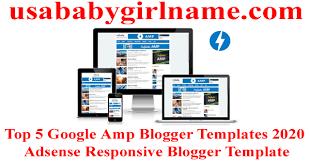 Blogger Templates 2020 Top 5 Google Amp Blogger Templates 2020 Adsense Responsive