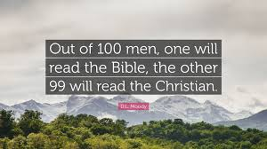 "Christian Quotes For Men Best Of DL Moody Quote ""Out Of 24 Men One Will Read The Bible The"