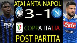 ATALANTA NAPOLI 3-1 COPPA ITALIA RITORNO - YouTube
