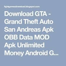Download GTA - Grand Theft Auto San Andreas Apk OBB Data MOD Apk ...