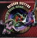 Take Your Mama [2 Tracks]