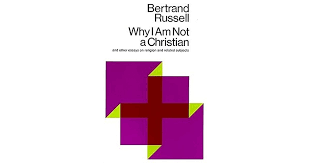 why i am not a christian and other essays on religion and related  why i am not a christian and other essays on religion and related subjects by bertrand russell
