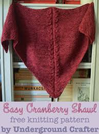 Shawl Knitting Patterns Extraordinary Knitting Pattern Easy Cranberry Shawl Underground Crafter